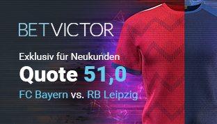 BetVictor bietet Neukunden Quote 51,0 für FC Bayern München gegen RB Leipzig an